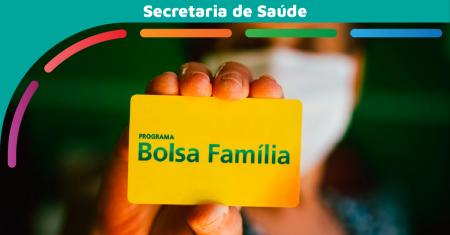 Postos de Saúde retomam acompanhamento dos beneficiários do Bolsa Família